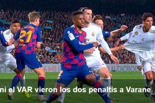 Clásico Barça-Real Madrid: estos son los del penaltis que el árbitro y el VAR 'robaron' a Varane