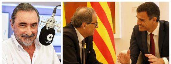 Carlos Herrera desvela los oscuros motivos por los que ahora Sánchez sí quiere hablar con Quim Torra