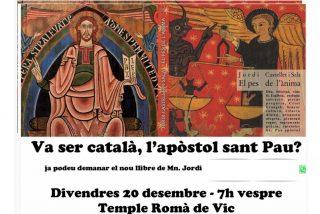 La nueva del separatismo: un cura 'indepe' dice que San Pablo fue catalán