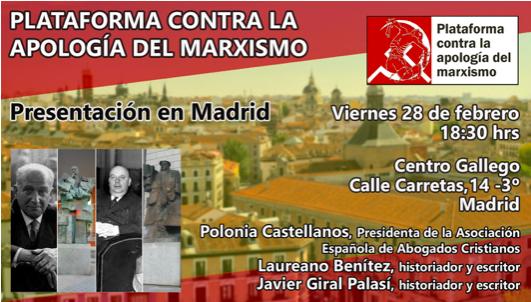 """Laureano Benitez Grande-Caballero: """"Se crea la PLATAFORMA CONTRA LA APOLOGÍA DEL MARXISMO, que exigirá la retirada de todos los vestigios comunistas de los espacios públicos de España"""""""