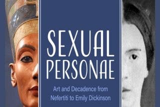'Sexual Personae': Arte y decadencia desde Nefertiti a Emily Dickinson