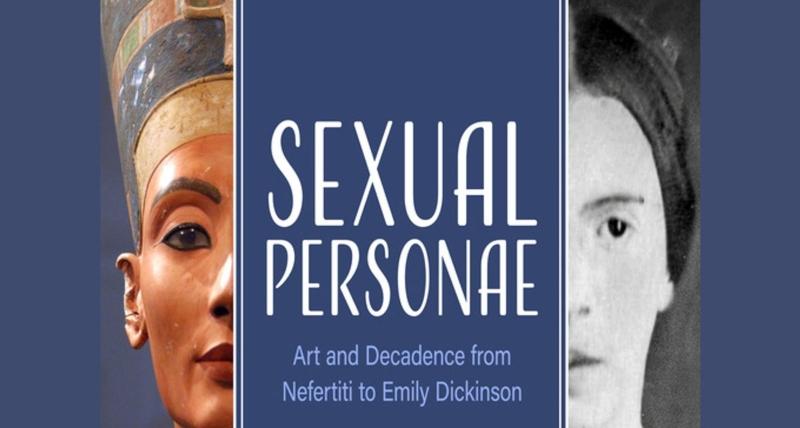 'Sexual Personae': Arte y decadencia desde Nefertiti a Emily Dickinson
