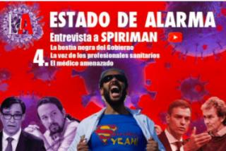 """'Spiriman' en 'Estado de Alarma' : """"Pablo Iglesias es un energúmeno y a Pedro Sánchez lo voy a meter en la cárcel"""""""