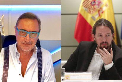 "Carlos Herrera trepana a Pablo Iglesias: ""Su borrachera de demagogia causa vergüenza"""