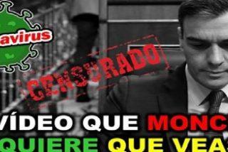 El vídeo que Moncloa quiere censurar sobre Pedro Sánchez y el coronavirus pero que ya es viral