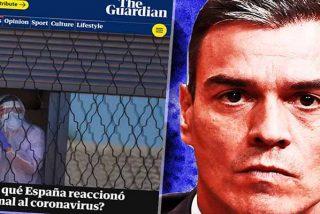 """'The Guardian' se suma a los grandes medios internacionales que condenan a Sánchez por reaccionar """"tarde y torpemente"""" ante el coronavirus"""