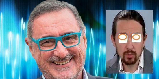 Carlos Herrera: látigo de Podemos y azotador de Pablo Iglesias 'hasta que sangre'