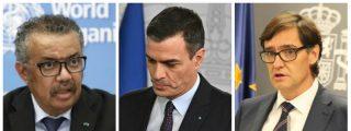 La OMS deja en bolas al Gobierno Sánchez: junto a la UE, alertó de la gravedad del coronavirus y recomendó comprar material
