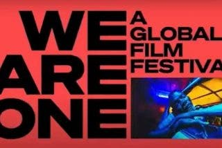 Arranca en Youtube 'We Are One' el certamen online que reúne a 21 grandes festivales de cine