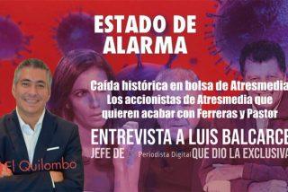 'Estado de Alarma' / Luis Balcarce explica el desplome de Atresmedia en Bolsa y el cabreo de sus accionistas con el 'clan Newtral'