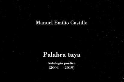 'Palabra tuya', de Manuel Emilio Castillo