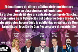 TERTULIA / El despilfarro de Irene Montero por su obsesión con el feminismo y el último dedazo de Pedro Sánchez