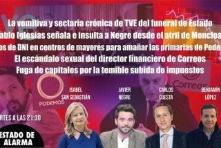 TERTULIA / El escándalo sexual del director financiero de Podemos y la vomitiva crónica de TVE del funeral de la Almudena
