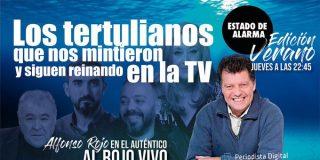 El auténtico AL ROJO VIVO: Los tertulianos que nos mintieron siguen cobrando de las TV