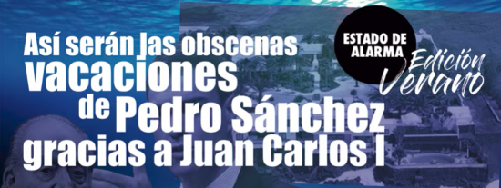 TERTULIA / Así serán las obscenas vacaciones de Pedro Sánchez gracias a Juan Carlos I