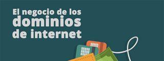 El negocio de los dominios de internet