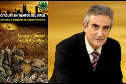 """Laureano Benítez Grande-Caballero: """"Los confinamientos solo sirven para hacernos más débiles frente al virus"""""""