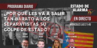 TERTULIA / ¿Por qué les va a salir tan barato a los separatistas su golpe de Estado?