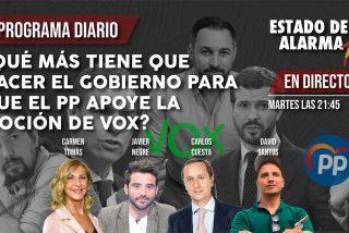 TERTULIA / ¿Qué más tiene que hacer el Gobierno para que el PP apoye la moción de VOX?