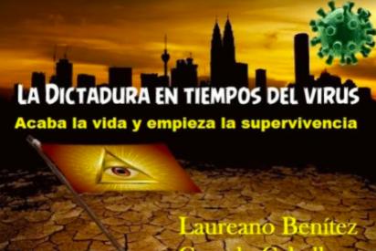 """Laureano Benitez Grande-Caballero: """"Marchemos francamente, y España la primera, hacia el Nuevo Orden Mundial"""""""