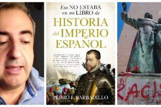"""El libro antídoto contra los chalados del Black Lives Matter: """"Los españoles no tienen que pedir perdón por la conquista de América"""""""