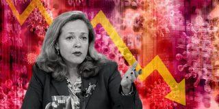 """La 'recuperación' imaginaria de Calviño: más paro, más empresas cerradas, pero nos estamos """"reactivando"""""""