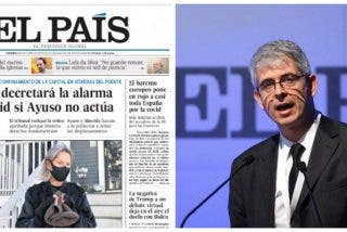 El País jalea, con ataques a Ayuso y al TSJM, el estado de alarma que Sánchez pretende imponer en Madrid