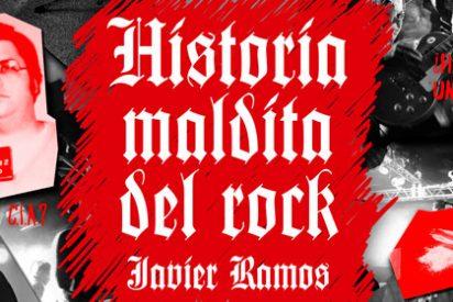 Historia maldita del rock: Luces y sombras en la historia del Rock and Roll