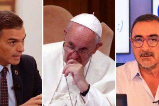 ¿Cisma en COPE?: no está claro que Carlos Herrera y el Papa Francisco opinen lo mismo del socialista Pedro Sánchez