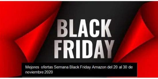 Semana Black Friday Amazon 2020