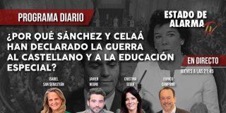 TERTULIA / ¿Por qué Sánchez y Celaá han declarado la guerra al castellano y a la educación especial?