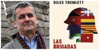 """Giles Tremlett: """"Las Brigadas Internacionales no fueron ni santos ni demonios"""""""