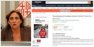 El autozasca de Colau: pide a los barceloneses no comprar en Amazon cuando ella sí lo usa para vender su libro