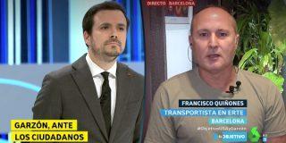 """Un transportista en ERTE vapulea a Garzón: """"¿Tienen alguna medida que tomar que no nos hunda un poco más?"""""""