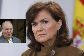 "Carmen Calvo: ""Mientras gobernemos nosotros, Don Juan Carlos no volverá a España"""
