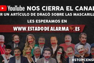 YouTube vuelve a censurar 'Estado de Alarma' por un vídeo de Dragó contra la verdad oficial del Gobierno