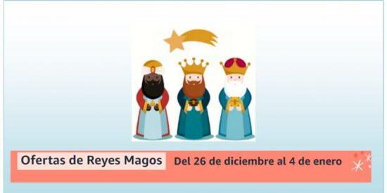 Ofertas de Reyes Magos en Amazon