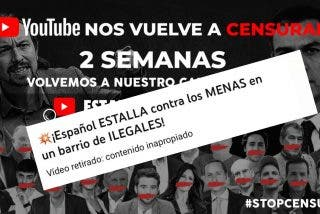 YouTube cierra por sexta vez 'Estado de Alarma': esta vez por hablar de los MENAS