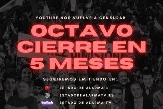 'Estado de Alarma' abre un tercer canal en YouTube para eludir la censura