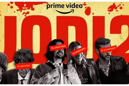'Jodi2': la nueva serie española de Amazon que promete arrasar este año