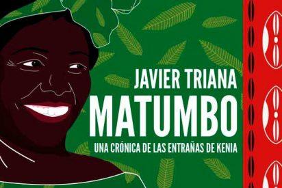 Matumbo: Una crónica desde las entrañas de Kenia