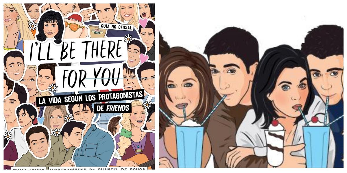 "La vida según los protagonistas de Friends: ""I'll be here for you"""