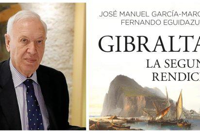 """García-Margallo: """"El pacto de rendición con Gibraltar es una campaña de marketing de Redondo y Sánchez"""""""