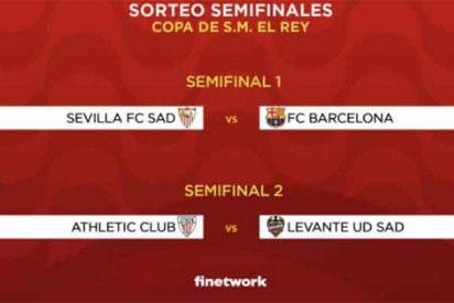 Copa del Rey: Sevilla-Barcelona y Athletic-Levante, en semifinales