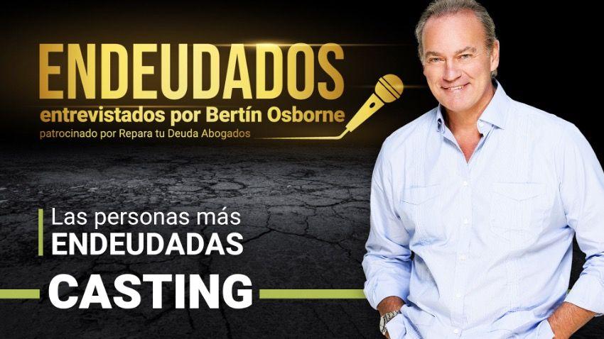 Bertín Osborne estrena 'Endeudados', junto con Repara tu Deuda líderes en La Ley de la Segunda oportunidad