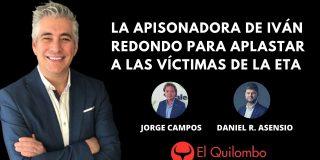 El Quilombo: La apisonadora de Iván Redondo para aplastar a las víctimas de la ETA