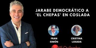El Quilombo: Jarabe democrático a 'El Chepas' en Coslada