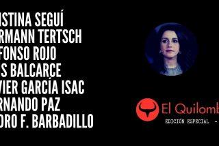 Especial Quilombo: El fiasco de la 'Operación Judas' de Inés Arrimadas
