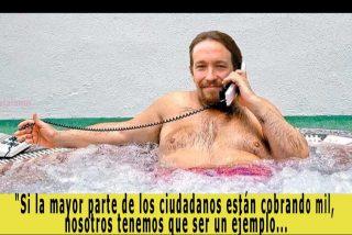 Pablo Iglesias, que  ha multiplicado por 10 su capital, despotricando contra los sueldos de 3.000 euros