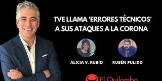 El Quilombo: TVE llama 'errores técnicos' a sus ataques a Felipe VI